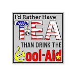 """I'd Rather Have Tea"" Square Sticker 3&q"