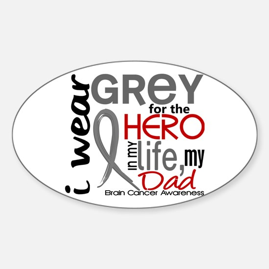 Hero in Life 2 Brain Cancer Sticker (Oval 10 pk)