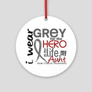 Hero in Life 2 Brain Cancer Ornament (Round)
