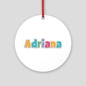 Adriana Spring11 Round Ornament