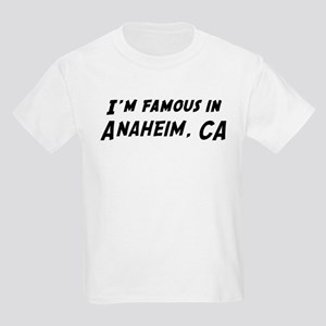 Famous in Anaheim Kids T-Shirt