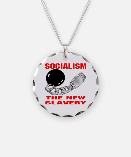Socialism The New Slavery Necklace