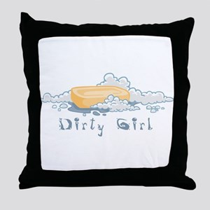 DirtyGirl Throw Pillow