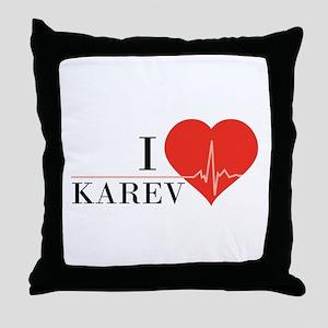I love Karev Throw Pillow