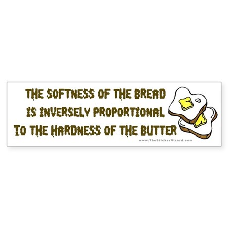 Bread and Butter Bumper Sticker