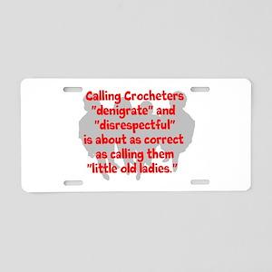 denigrate crocheters Aluminum License Plate
