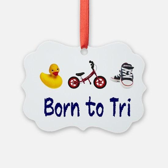 Born to Tri Ornament