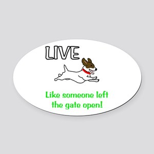 Live the gates open Oval Car Magnet