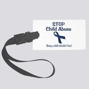 Stop Child Abuse It Hurts Large Luggage Tag