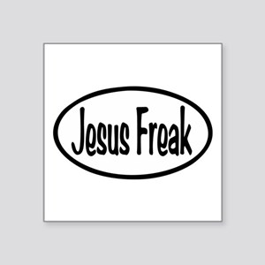 "Jesus Freak Oval Square Sticker 3"" x 3"""