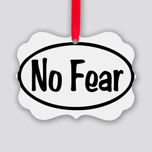 No Fear Oval Picture Ornament