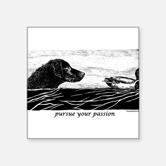 "PursueYourPassionCurly.jpg Square Sticker 3"" x 3"""