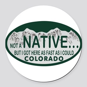 Not a Native Colo License Plate Round Car Magnet