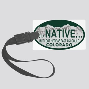 Not a Native Colo License Plate Large Luggage Tag