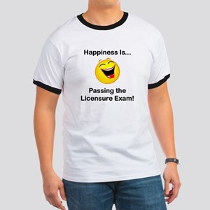 Happiness is Licensure Ringer T