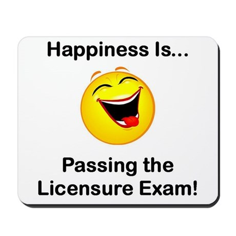 Happiness is Licensure Mousepad