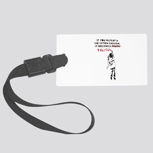 Repeat a Lie Large Luggage Tag