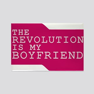 The Revolution is my Boyfrien Rectangle Magnet
