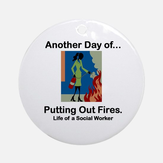 Life of a Social Worker Ornament (Round)