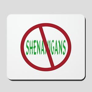 No Shenanigans Symbol Mousepad