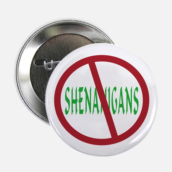 "No Shenanigans Symbol 2.25"" Button"