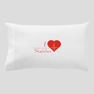 I love Sheldon Pillow Case