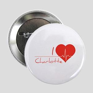 """I love Charlotte 2.25"""" Button"""