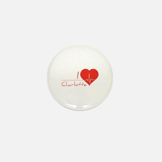 I love Charlotte Mini Button