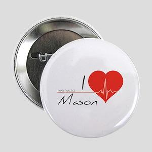"""I love Mason 2.25"""" Button"""