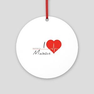 I love Mason Ornament (Round)