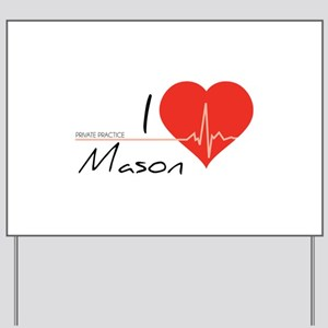 I love Mason Yard Sign