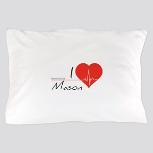 I love Mason Pillow Case
