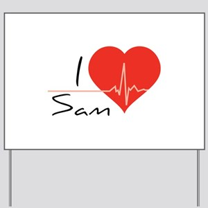 I love Sam Yard Sign