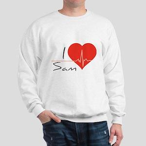 I love Sam Sweatshirt