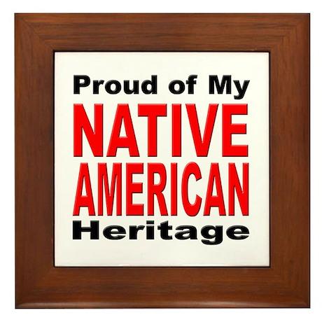 Proud Native American Heritage Framed Tile