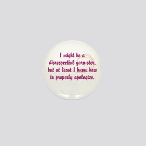 disrespectfulyarnster Mini Button