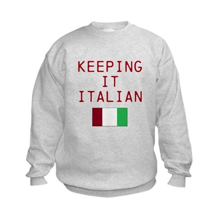 Keeping It Italian Kids Sweatshirt