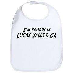 Famous in Lucas Valley Bib