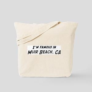 Famous in Muir Beach Tote Bag