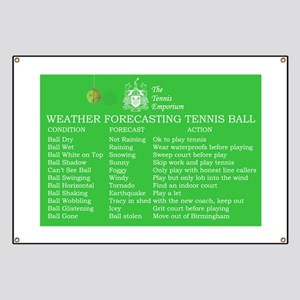 Weather Forecasting Tennis Ball Banner