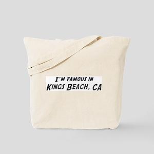 Famous in Kings Beach Tote Bag