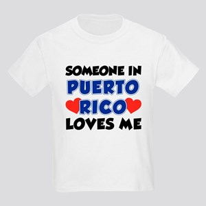 Someone In Puerto Rico Loves Me Kids Light T-Shirt