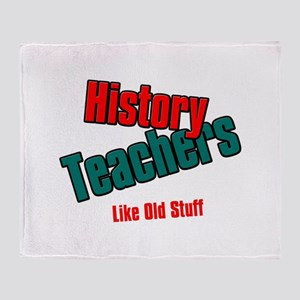 History Teachers Like Old Stuff Throw Blanket