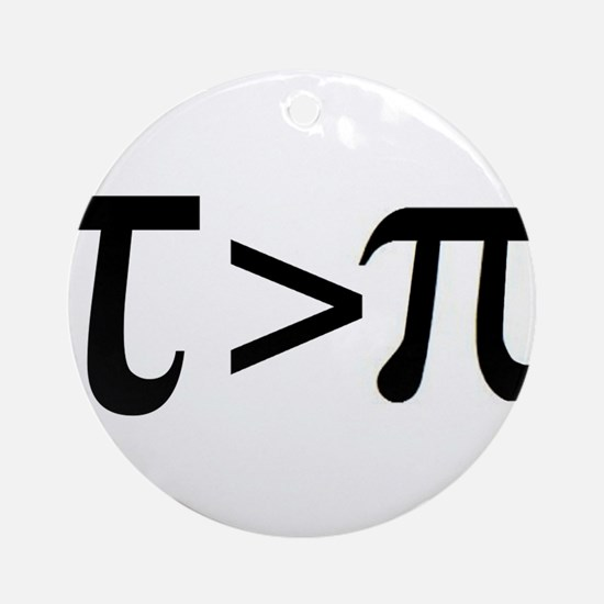 Tau Greater than Pi Ornament (Round)