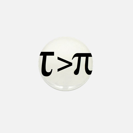 Tau Greater than Pi Mini Button