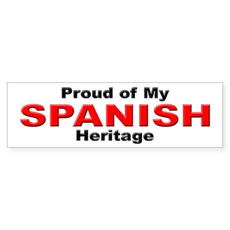 Proud Spanish Heritage Bumper Sticker