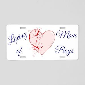 Loving Mom of Boys Aluminum License Plate