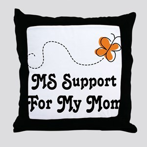 Support Mom MS Butterfly Throw Pillow