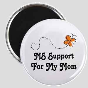 Support Mom MS Butterfly Magnet