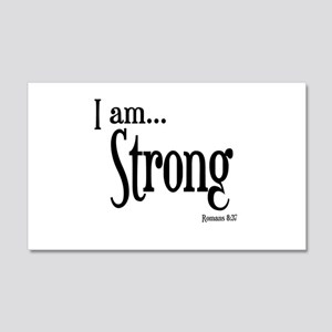 I am Strong Romans 8:37 20x12 Wall Decal